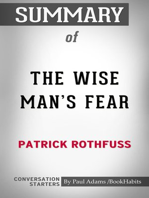 cover image of Summary of the Wise Man's Fear by Patrick Rothfuss / Conversation Starters