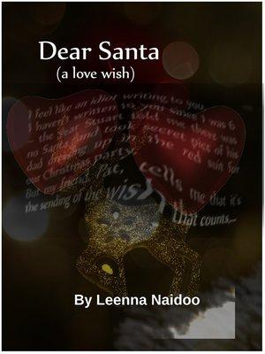 cover image of Dear Santa (A Love Wish)