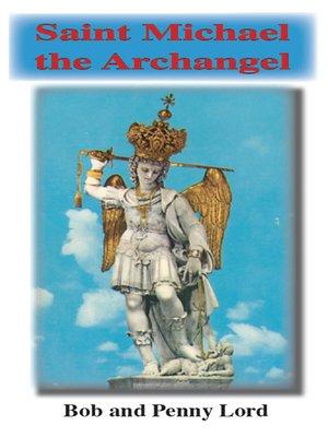 cover image of Saint Michael the Archangel