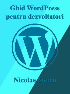 cover image of Ghid WordPress pentru dezvoltatori