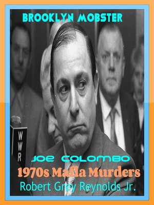 cover image of Brooklyn Mobster Joe Colombo 1970s Mafia Murders