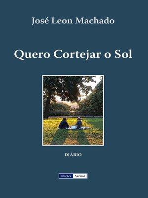 cover image of Quero Cortejar o Sol