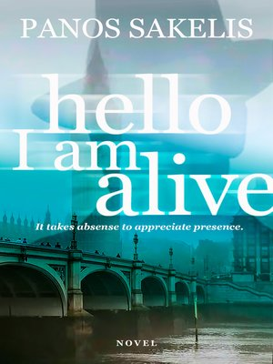 cover image of Hello, I am Alive!