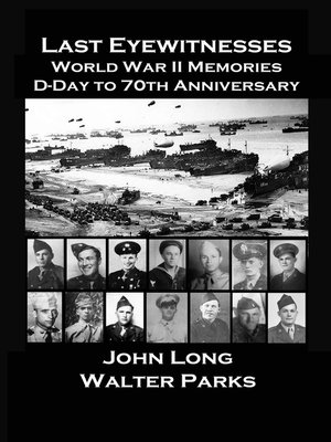 cover image of The Last Eyewitnesses, World War II Memories