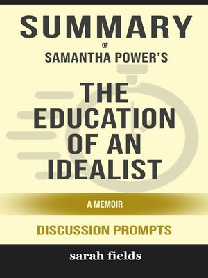 cover image of Summary of the Education of an Idealist