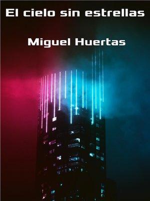 cover image of El cielo sin estrellas