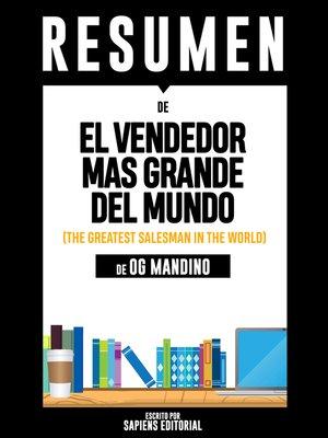 cover image of El Vendedor Mas Grande del Mundo (The Greatest Salesman In the World)--Resumen Del Libro De Og Mandino