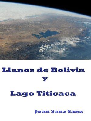 cover image of Llanos de Bolivia y Lago Titicaca