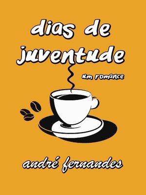 cover image of Dias de Juventude