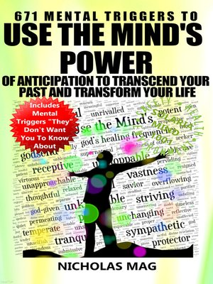 cover image of 671 Mental Triggers to Use the Mind's Power of Anticipation to Transcend Your Past and Transform Your Life