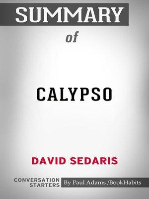 cover image of Summary of Calypso by David Sedaris / Conversation Starters
