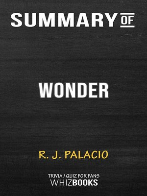 cover image of Summary of Wonder by R. J. Palacio (Trivia/Quiz for Fans)