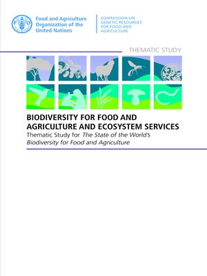 cover image of Biodiversity for Food and Agriculture and Ecosystem Services
