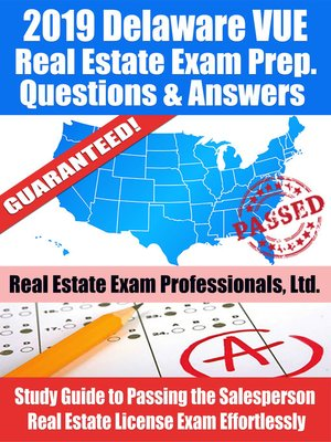 cover image of 2019 Delaware VUE Real Estate Exam Prep Questions, Answers & Explanations