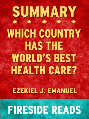 cover image of Summary of Which Country Has the World's Best Health Care? by Ezekiel J. Emanuel