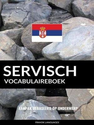 cover image of Servisch vocabulaireboek