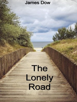 cover image of The Lonely Road