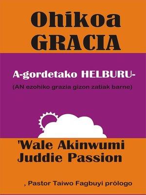 cover image of Ohikoa Grace Helburua bat egiteko Gordetako