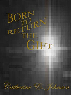 cover image of Born to Return the Gift