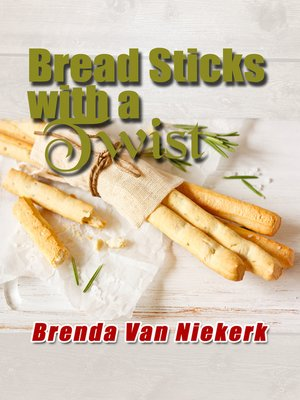 cover image of Bread Sticks with a Twist