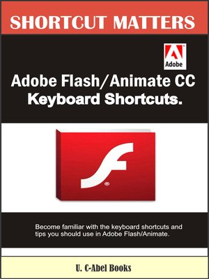 cover image of Adobe Flash/Animate CC Keyboard Shortcuts