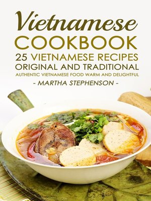 cover image of Vietnamese Cookbook ; 25 Vietnamese Recipes Original and Traditional