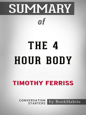 cover image of Summary of the 4 Hour Body by Timothy Ferriss / Conversation Starters
