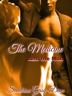 cover image of The Medicine and the Mob