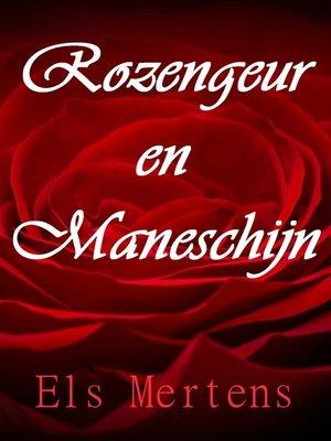 cover image of Rozengeur en Maneschijn