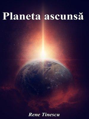 cover image of Planeta ascunsă