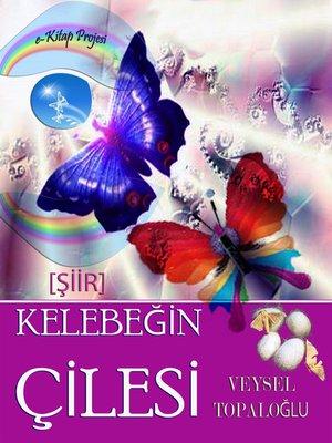 cover image of Kelebeğin Çilesi