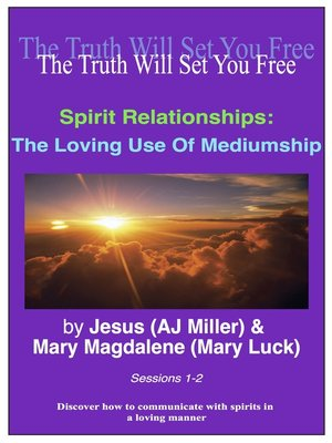 cover image of The Loving Use of Mediumship Sessions 1-2
