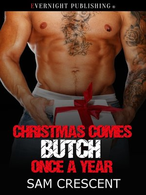 cover image of Christmas Comes Butch Once a Year