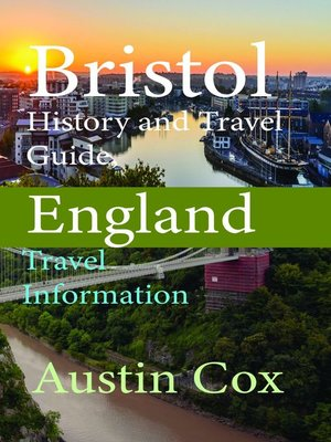 cover image of Bristol History and Travel Guide, England