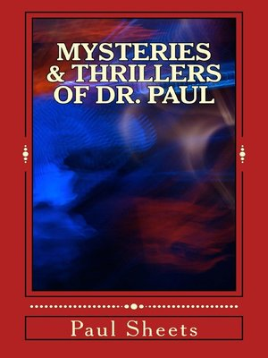 cover image of Mysteries & Thrillers of Dr. Paul