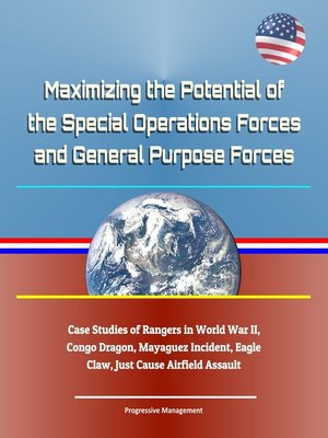 cover image of Maximizing the Potential of the Special Operations Forces and General Purpose Forces
