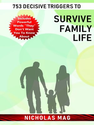 cover image of 753 Decisive Triggers to Survive Family Life