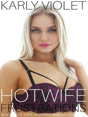 cover image of Hotwife Frustrations