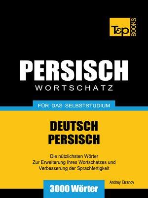 cover image of Wortschatz Deutsch-Persisch für das Selbststudium