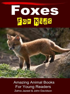 cover image of Foxes For Kids