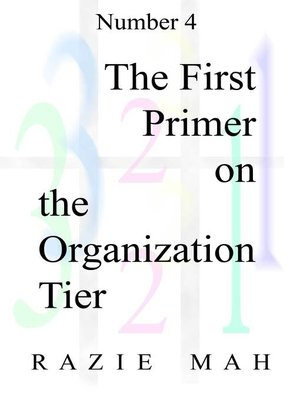 cover image of The First Primer on the Organization Tier
