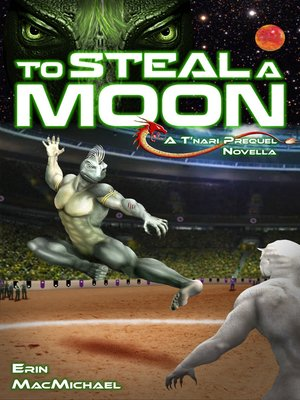 cover image of To Steal a Moon (Prequel Novella)