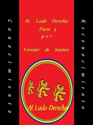 cover image of Al Lado Derecho Parte 3