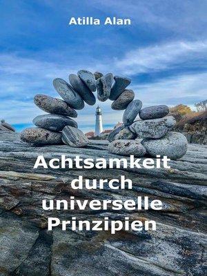 cover image of Achtsamkeit durch universelle Prinzipien