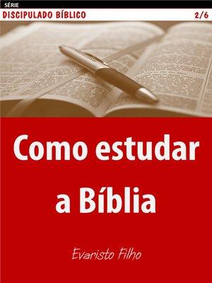 cover image of Como estudar a Bíblia