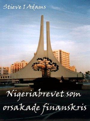 cover image of Nigeriabrevet som orsakade finanskris