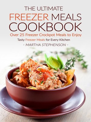 cover image of The Ultimate Freezer Meals Cookbook