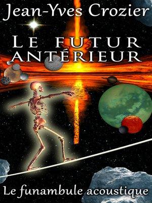 cover image of Le Futur Antérieur