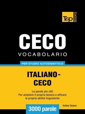 cover image of Vocabolario Italiano-Ceco per studio autodidattico