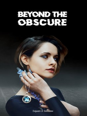 cover image of Beyond the Obscure